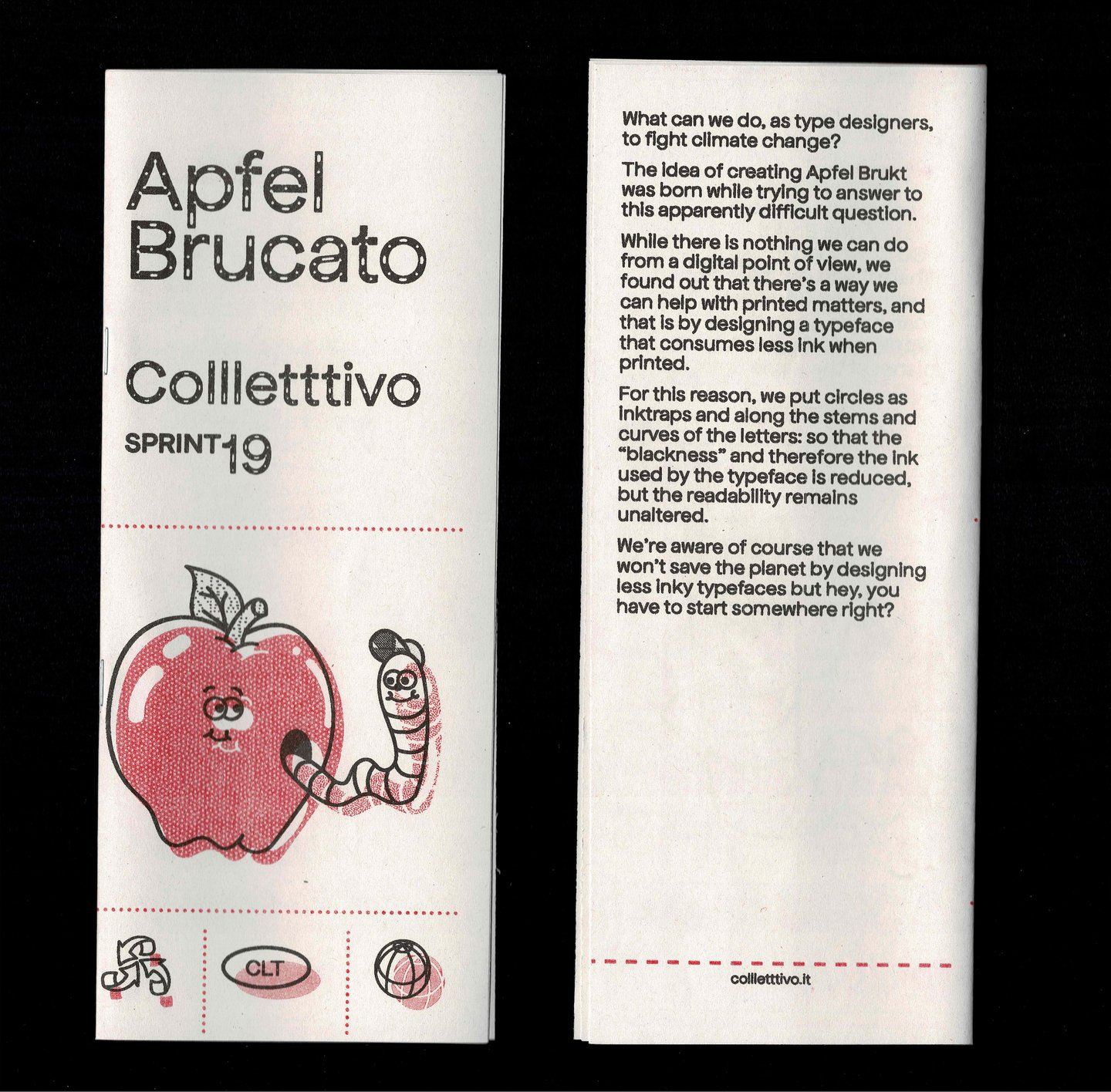 The Apfel Brukt is Collletttivo's new eco-friendly typeface that uses less ink
